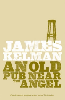 An Old Pub Near the Angel, Paperback Book