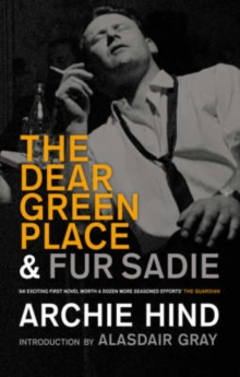 The Dear Green Place, Paperback Book