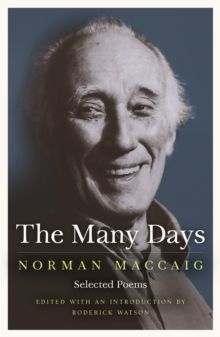 The Many Days : Selected Poems of Norman MacCaig, Paperback Book