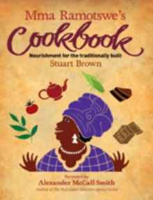 MMA Ramotswe's Cookbook, Paperback Book