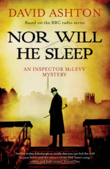 Nor Will He Sleep : An Inspector McLevy Mystery, Paperback Book
