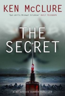 The Secret : A Dr Steven Dunbar Thriller, Hardback Book