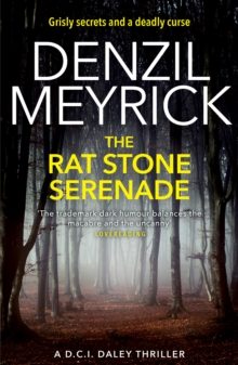 The Rat Stone Serenade : A D.C.I Daley Thriller, Paperback Book