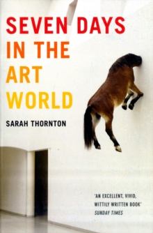Seven Days in the Art World, Paperback Book