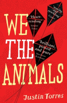 We the Animals, Paperback Book