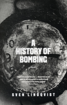 A History of Bombing, Paperback Book