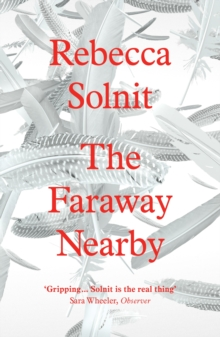 The Faraway Nearby, Paperback Book