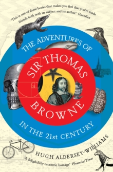 The Adventures of Sir Thomas Browne in the 21st Century, Paperback Book