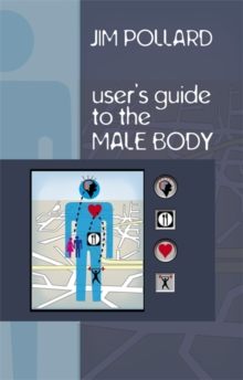 The User's Guide to the Male Body, Paperback Book