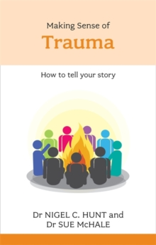 Making Sense of Trauma, Paperback Book