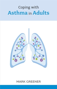 Coping with Asthma in Adults, Paperback Book