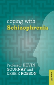Coping with Schizophrenia, Paperback Book
