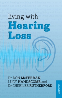 Living with Hearing Loss, Paperback Book