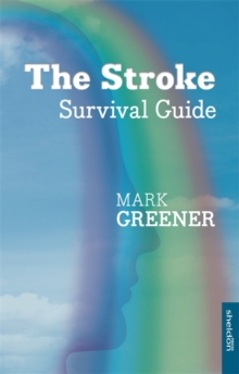 The Stroke Survival Guide, Paperback Book