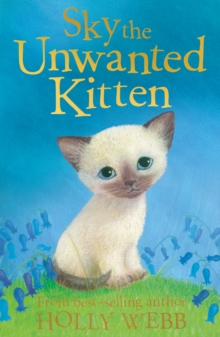 Sky the Unwanted Kitten, Paperback Book