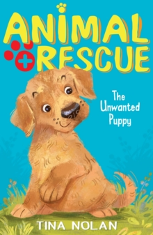 The Unwanted Puppy, Paperback Book