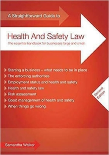 A Straightforward Guide to Health and Safety Law, Paperback Book