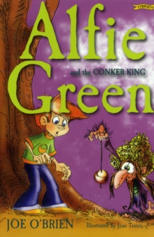 Alfie Green and the Conker King, Paperback Book