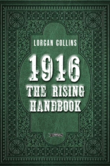 1916: The Rising Handbook, Hardback Book