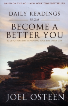 "Daily Readings from ""Become a Better You"" : 90 Devotions for Improving Your Life Every Day, Hardback Book"