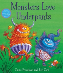 Monsters Love Underpants, Paperback Book