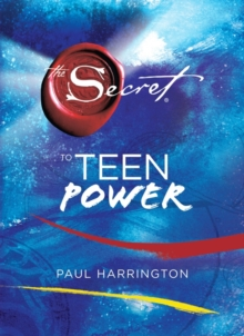 The Secret to Teen Power, Hardback Book