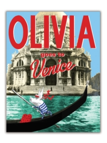 Olivia Goes to Venice, Hardback Book