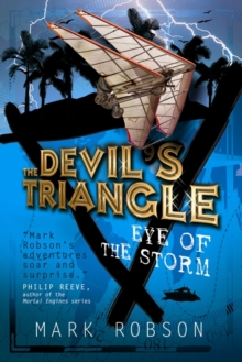 The Devil's Triangle #2: The Eye of the Storm, Paperback Book