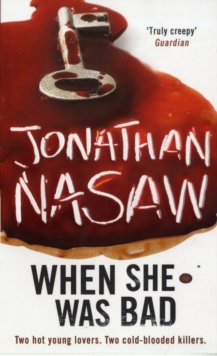 When She Was Bad: A Novel, Paperback Book