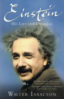 Einstein: His Life and Universe, Paperback Book