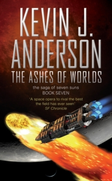 Saga of Seven Suns #7: Ashes of Worlds, Paperback Book