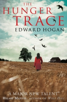 The Hunger Trace, Paperback Book