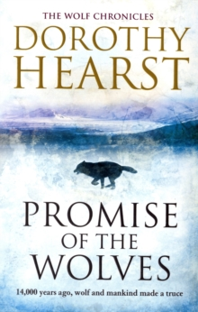 Promise of the Wolves: Wolf Chronicles #1, Paperback Book