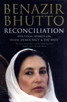 Reconciliation : Islam, Democracy and the West, Paperback Book