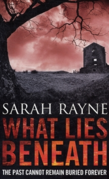 What Lies Beneath, Paperback Book