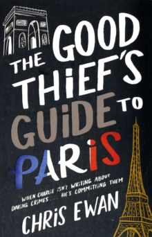 The Good Thief's Guide to Paris, Paperback Book