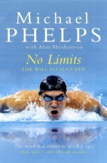 No Limits : The Will to Succeed, Paperback Book