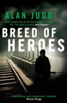 A Breed of Heroes, Paperback Book
