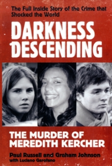 Darkness Descending The Murder of Meredith Kercher, Paperback Book
