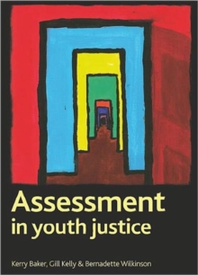 Assessment in Youth Justice, Paperback Book