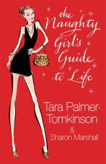 The Naughty Girl's Guide to Life, Hardback Book