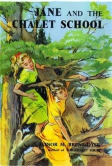 Jane of the Chalet School, Paperback Book
