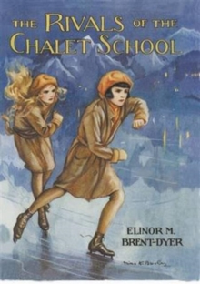 Rivals of the Chalet School, Paperback Book