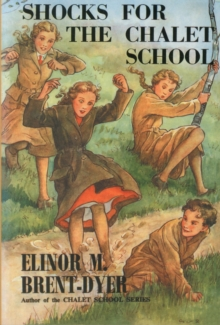 SHOCKS FOR THE CHALET SCHOOL, Paperback Book