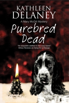 Purebred Dead : A Cozy Dog Mystery, Paperback Book