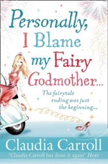 Personally, I Blame My Fairy Godmother, Paperback Book