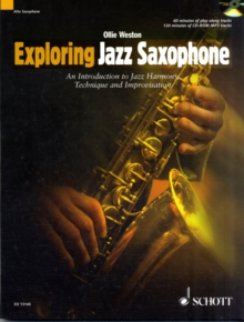 Exploring Jazz Saxophone : An Introduction to Jazz Harmony, Technique and Improvisation, Mixed media product Book
