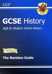 GCSE History AQA B: Modern World History Revision Guide (A*-G Course), Paperback Book