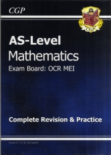 AS Level Maths OCR MEI Complete Revision & Practice, Paperback Book