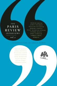 The Paris Review Interviews : II, Paperback Book